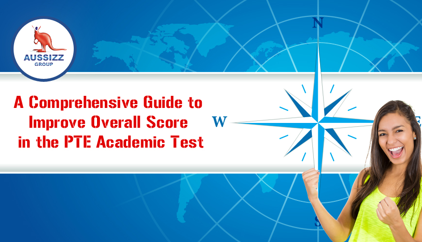 A Comprehensive Guide to Improve Overall Score in the PTE