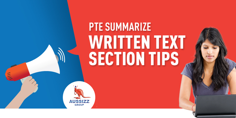 5 Tips for 'Summarize Written Text' Section of PTE
