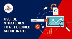 Useful Strategies to Get Desired Score in PTE