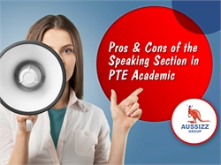 Pros & Cons of the Speaking Section in PTE Academic