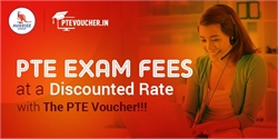 PTE Exam Fees Now at a Discounted Rate with The PTE Voucher!!!