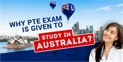 Why PTE exam is given to Study in Australia